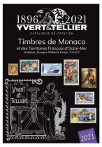 Catalogue Monaco, Andorre, Territoires Outre-Mer  Tome 1 bis Cotation Timbres 2021 Yvert et Tellier