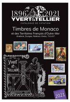 Catalogue Monaco, Andorre, Territoires Outre-Mer  Tome 1 bis Cotation Timbres 2021 Yvert et Tellier