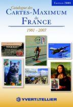 Catalogue De Cartes-Maximum de France 1901-2007