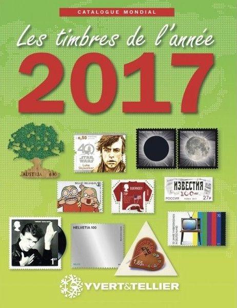 Catalogue des Timbres de l\'Année 2017 Yvert et Tellier