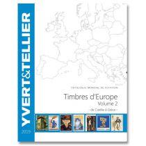 Catalogue Europe Volume 2 Cotation Timbres Carélie à Grèce 2019 Yvert et Tellier
