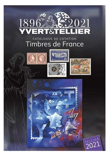 Catalogue France Tome 1 Cotation Timbres 2021 Yvert et Tellier