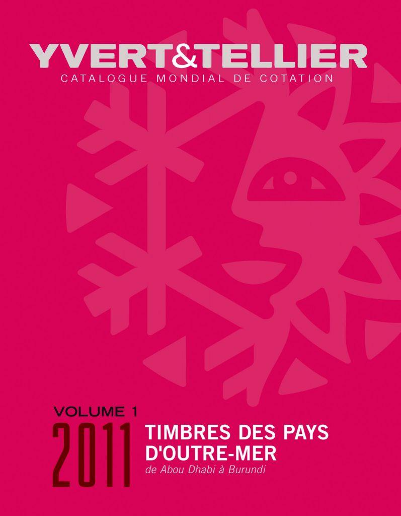 catalogue outre mer volume 1 cotation timbres abou dhabi burundi 2011 yvert et tellier. Black Bedroom Furniture Sets. Home Design Ideas