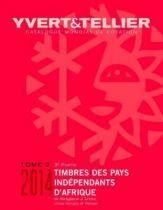 Catalogue Pays Indépendants Madagascar à Vietnam Tome 2.3 Cotation Timbres 2014 Yvert et Tellier