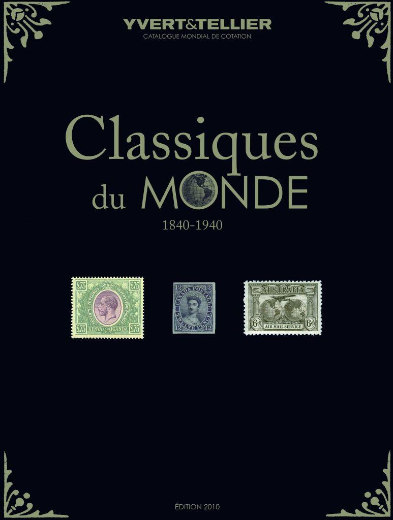 Catalogue Classiques du Monde Cotation Timbres 1840 1940